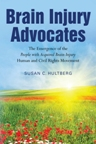 Brain Injury Advocates, the book